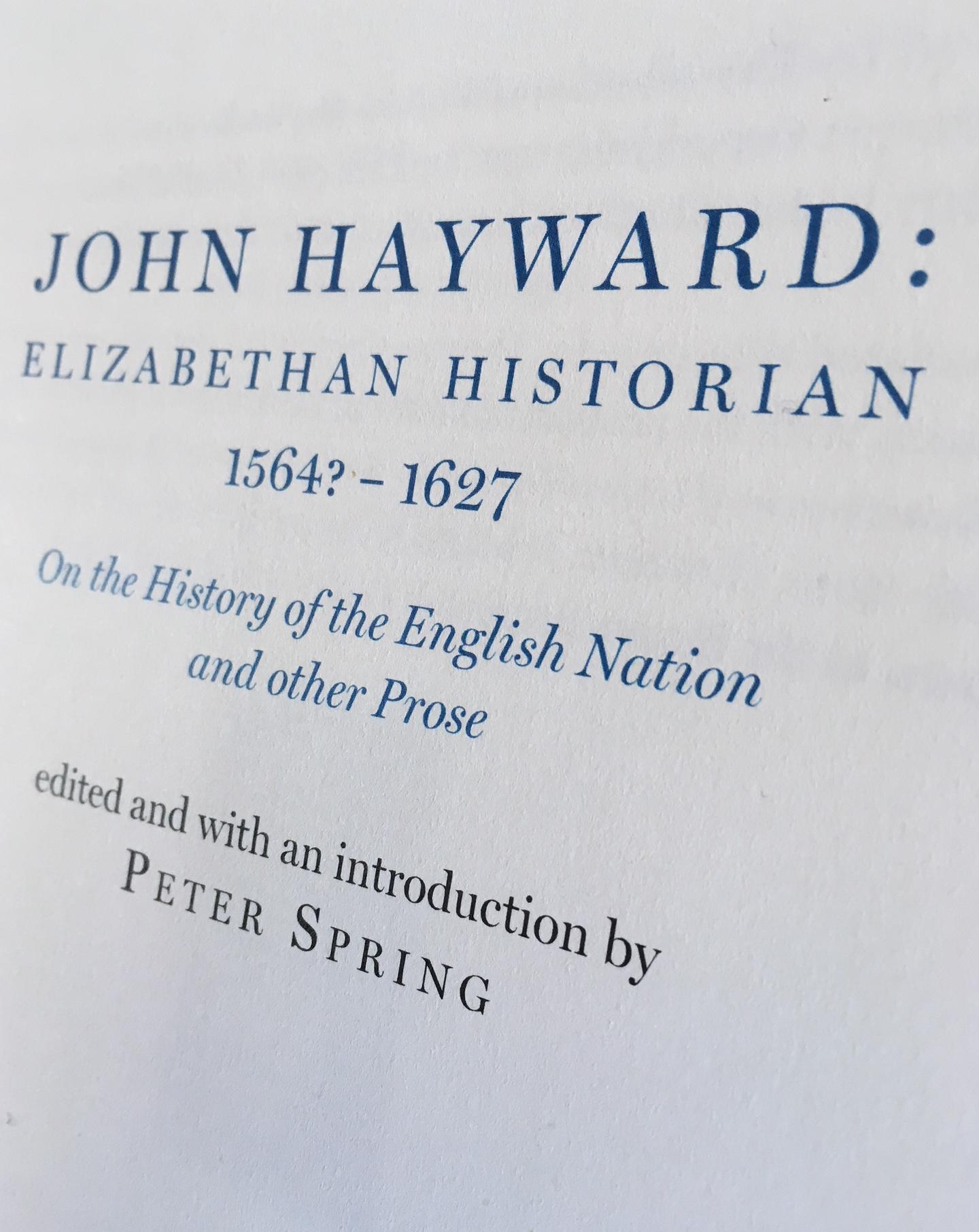 John Hayward: Elizabethan Historian